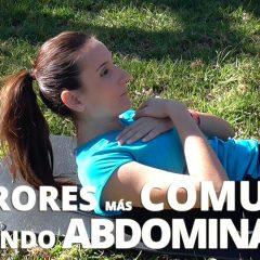 7 Errores básicos al hacer ejercicios abdominales
