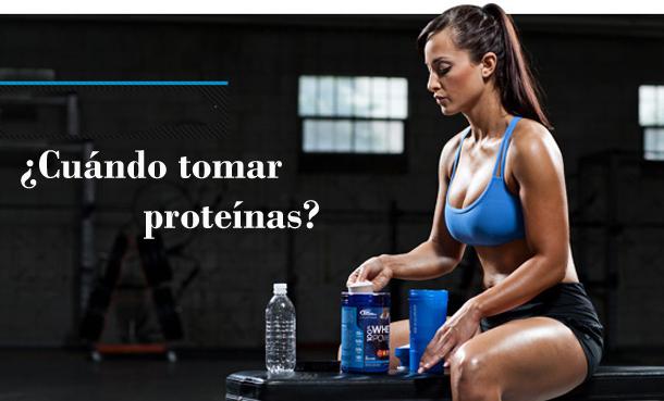 Cuándo tomar proteínas