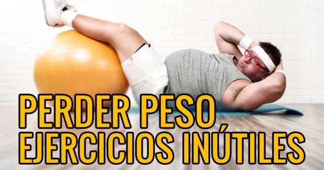 ejercicios inutiles para perder peso